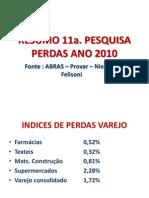 RESUMO PESQUISA PERDAS 2010