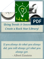 Using Trends and Innovation to Create a Rock Star Library