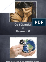 3 Gemidos de Romanos 8