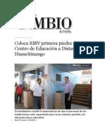 03-10-2013 Diario Matutino Cambio de Puebla - Coloca RMV primera piedra de Centro de Educación a Distancia en Huauchinango