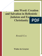Ronald Cox - By the Same Word - Creation and Salvation in Hellenistic Judaism and Early Christianity