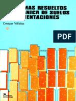Problemas Resueltos de Mecánica de Suelos y de Cimentaciones - Crespo Villalaz