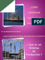 Como gerenciar sistemas de producción eficientes