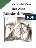 Metodos de Tortura_la Inquisicion Osanto Oficio