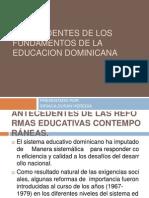 Antecedentes de Los Fundamentos de La Educacion Dominicana