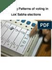 Emerging Patterns of voting inLok Sabha elections