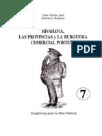 Rivadavia, Las Provincias y La Burguesia Comercial Portena