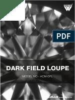 Dark Field Loupe