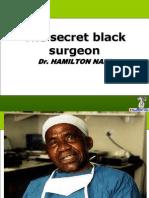 The Secret Black Surgeon
