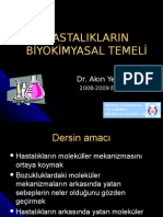 Hastalıkların Biyokimyasal Temeli 2008-2009
