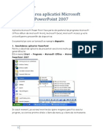 Utilizarea Aplicatiei Microsoft PowerPoint 2007