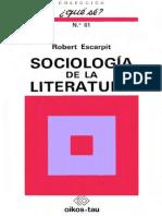 Escarpit, Robert - Sociologia de La Literatura