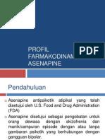 Profil Farmakodinamika Asenapine