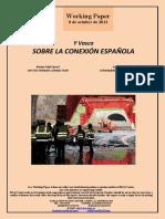 Y Vasca. SOBRE LA CONEXION ESPAÑOLA (Es) Basque High-Speed. ON THE SPANISH CONNECTION (Es). Euskal Y. ESPAINIAREKIKO LOTURA (Es)