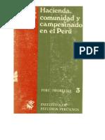 HACIENDA, COMUNIDAD Y CAMPESINADO EN EL PERU