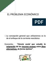 CLASE 5A-EL PROBLEMA ECONÓMICO