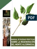 Manual de buenas practicas sobre la regeneración del alcornocal