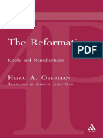 Heiko a. Oberman the Reformation Roots and Ramifications 2004