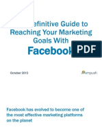 A Definitive Guide to Reaching Your Marketing Goals with Facebook