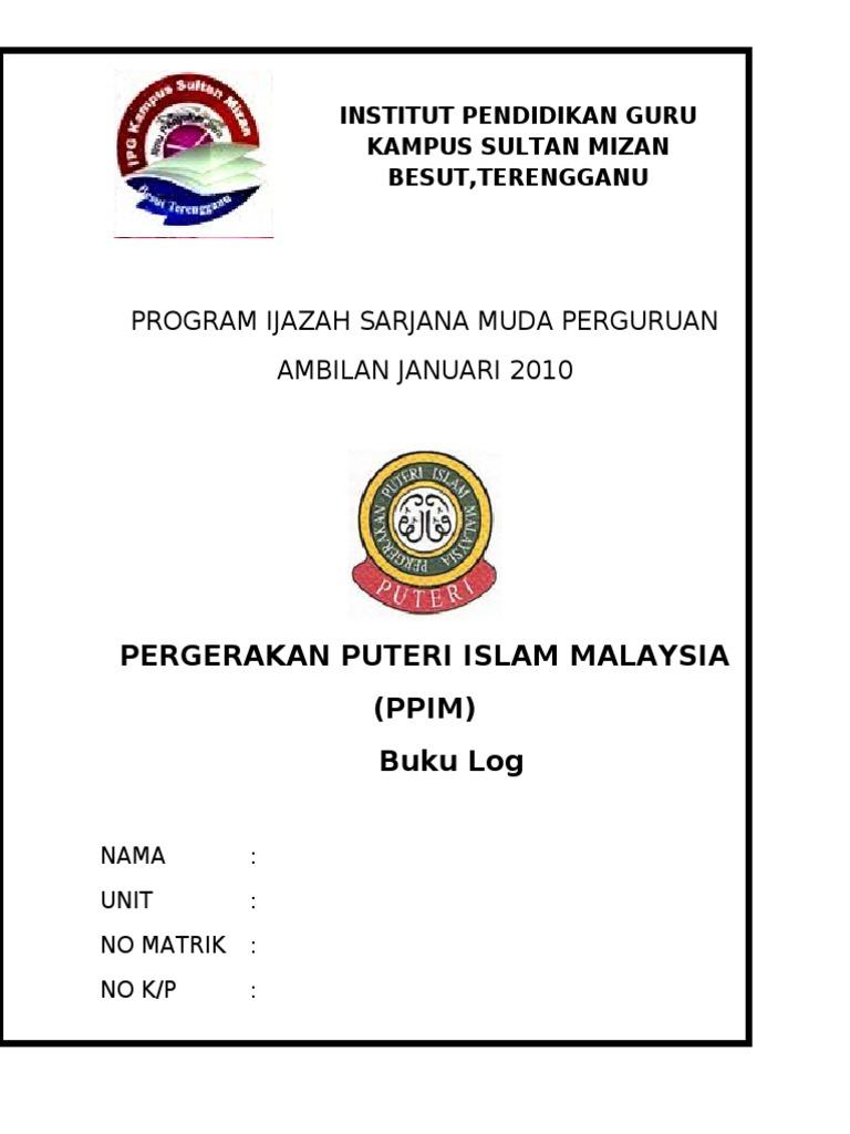 Program Ijazah Sarjana Muda Perguruan Ambilan Januari 2010 Pergerakan Puteri Islam Malaysia Ppim Buku Log