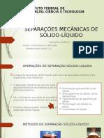 OPERAÇÕES DE SEPARAÇÃO SÓLIDO-LÍQUIDO
