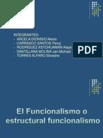 El Funcionalismo y El Funcional Estructuralismo Trabajo