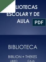 Bibliotecas Escolar y de Aula