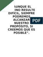 AUNQUE EL CAMINO RESULTE DIFÍCIL
