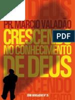 Pr Marcio Valadão-035-Crescendo no conhecimento de Deus