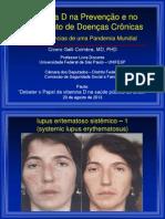 Cicero Galli Coimbra - Vitamina D no tratamento de Esclerose Múltipla