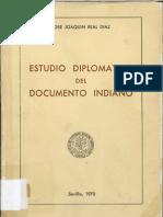 Real Díaz, José Joaquín- Estudio diplomático del documento indiano