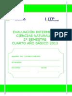 EVALUACIÓN INTERMEDIA CIENCIAS NATURALES 4°BÁSICO SEGUNDO SEMESTRE 2013