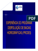 EXPERIÊNCIA DO PROGRAMA DESPOLUIÇÃO DE BACIAS HIDROGRÁFICAS (PRODES) Painel_05_21set09_Maria_Cristina_de_Sa