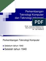 Materi 1 2 Perkembangan Teknologi Komputer Teknologi Informasi