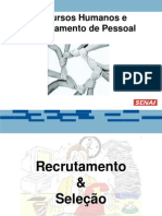 3 - Recrutamento, Seleção e Entrevista.ppt