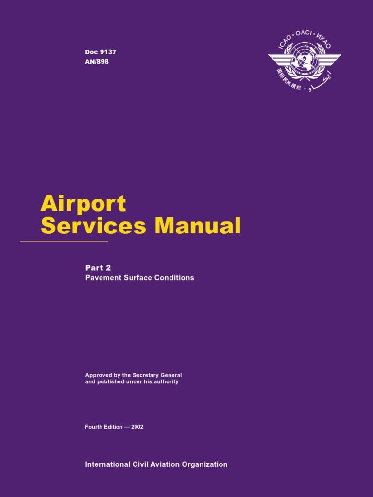 icao doc 9137 airport services manual part 2 pavement surface rh scribd com icao airport services manual part 1 icao airport services manual doc 9137