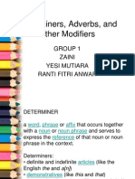 Determiners, Adverbs, And Other Modifiers