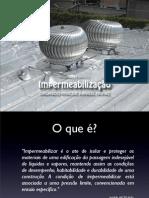 Conforto Ambiental - Trabalho - Impermeabilização - Apresentação
