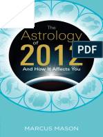 The Astrology of 2012 and How It Affects You