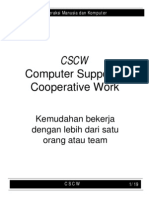 Computer Supported Cooperative Work
