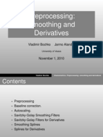 Preprocessing Smoothing and Derivatives