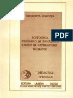 Georgeta Cornita, Metodica predarii si invatarii limbii si literaturii romane (gradinita, clasele I-IV, gimnaziu si liceu, Editura Umbria, Baia Mare, 1993