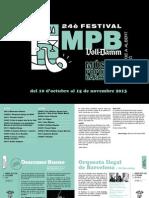 Festival Voll Damm MPB - Música Popular De Barcelona 2013
