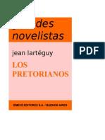 Larteguy Jean - Los Pretorianos