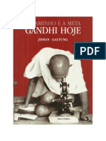 O Caminho é a Meta - Gandhi Hoje - Johan Galtung