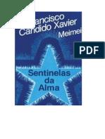 Sentinelas da Alma (psicografia Chico Xavier - espírito Meimei)