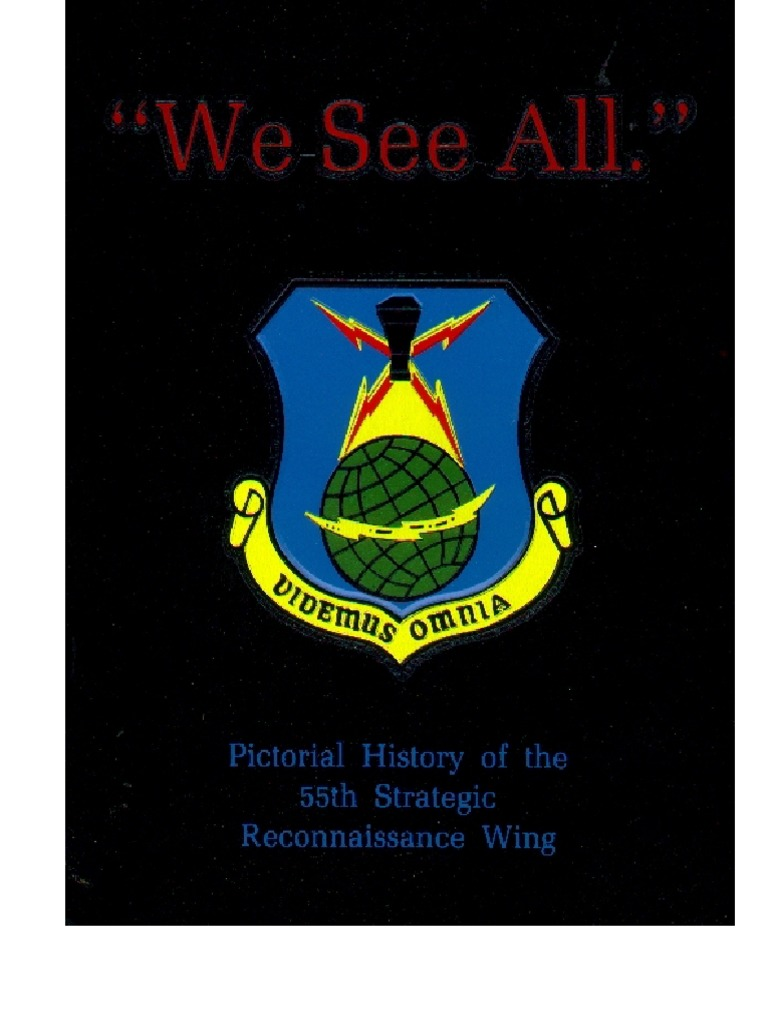 We See All A History Of The 55th Strategic Reconnaissance Wing 1947 1967