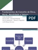 Fundamentos do Conceito de Ética, Moral,