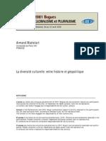 Mattelart - 2002 - La Diversite Culturelle. Entre Historire Et Geopolitique