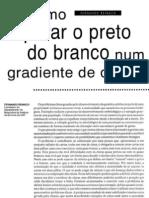 01. (Genética e ética) Como separar o preto do branco em um gradiente de cinza - Fernando Reinach